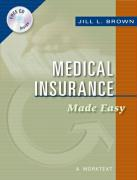 Medical Insurance Made Easy: A Worktext - Brown, Jill L.