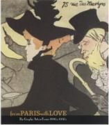 From Paris with Love: The Graphic Artis in France 1880s-1950s