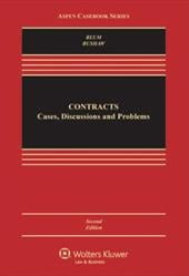 Contracts: Cases, Discussion, and Problems, Second Edition
