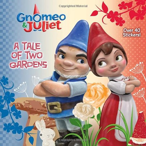 A Tale of Two Gardens (Disney Gnomeo and Juliet) (Pictureback(R)) - Meika Hashimoto