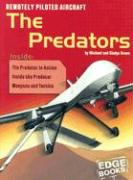 Remotely Piloted Aircraft: The Predators - Green, Michael; Green, Gladys