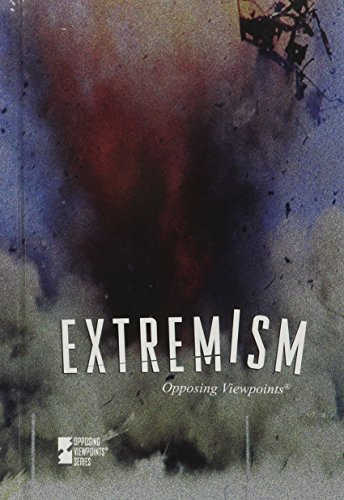 Extremism (Opposing Viewpoints) - Laurie Willis