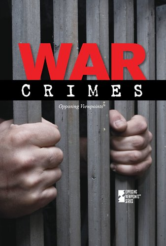 War Crimes (Opposing Viewpoints) - Margaret Haerens