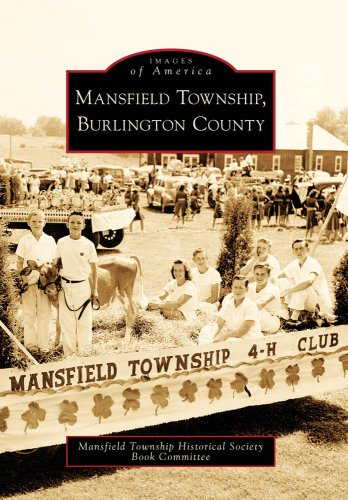 Mansfield Township,Burlington County, NJ (IMG) (Images of America) - Mansfield Township Historical Society Book Committee