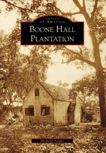 Boone Hall Plantation (SC) (Images of America) - Michelle Adams