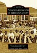 African Americans of Jefferson County - Jefferson County Black History Preservat