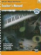 Alfred's Musictech, Bk 1: Teacher's Guide, Book & CD-ROM - Rudolph, Tom; Richmond, Floyd; Langol, Stefani