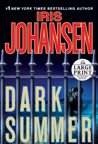 Dark Summer (Random House Large Print) - Iris Johansen
