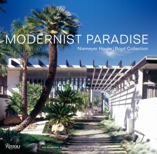 Modernist Paradise: Niemeyer House, Boyd Collection - Michael Webb