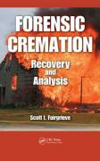 Forensic Cremation: Recovery and Analysis