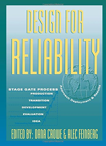 Design for Reliability (Electronics Handbook Series) - Dana Crowe; Alec Feinberg
