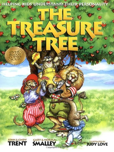 The Treasure Tree: Helping Kids Understand Their Personality - Dr. John Trent