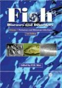 Fish Diseases and Disorders: Volume 1: Protozoan and Metazoan Infections