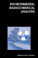 Environmental Radiochemical Analysis (Special Publications)