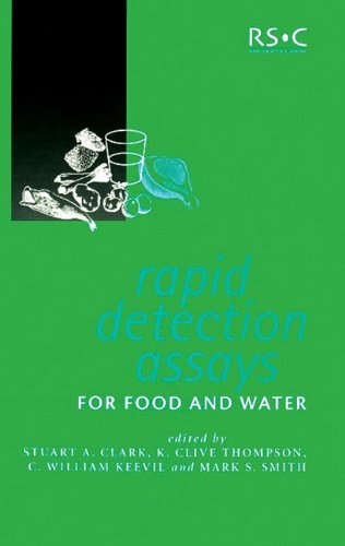 Rapid Detection Assays for Food and Water (Special Publications) - S. Clark; K.C. Thompson; C.W. Keevil; M. Smith