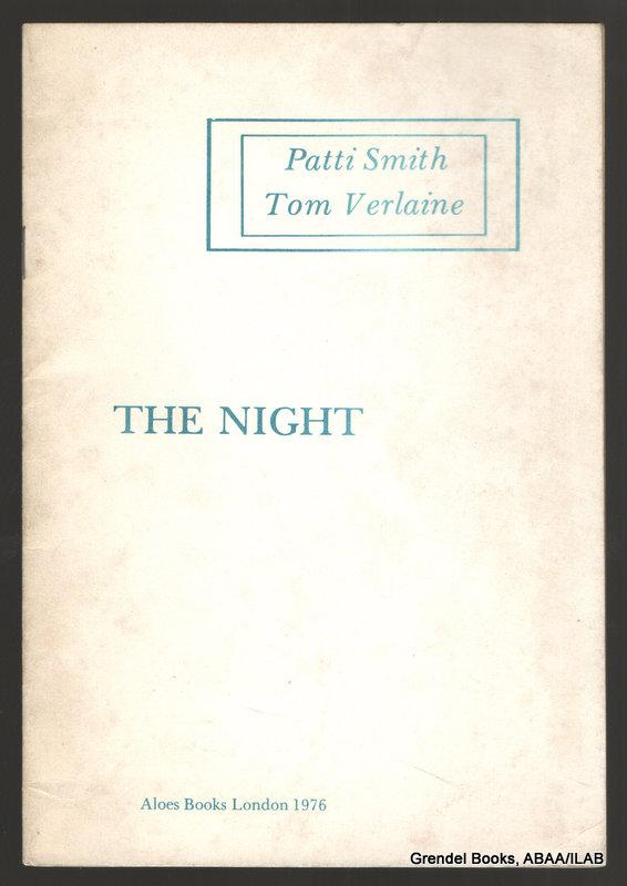 The Night. - SMITH, Patti and VERLAINE, Tom.