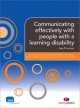 Communicating effectively with people with a learning disability (Supporting the Learning Disability Worker)