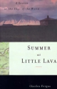 Summer at Little Lava: A Season at the Edge of the World