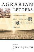 Agrarian Letters: The Correspondence of John Donald Wade and Donald Davidson, 1930-1939