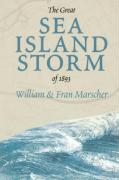 The Great Sea Island Storm of 1893