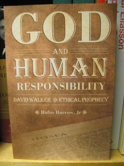God and Human Responsibility: David Walker and Ethical Prophecy (Voices of the African Diaspora) - Burrow, Jr., Rufus