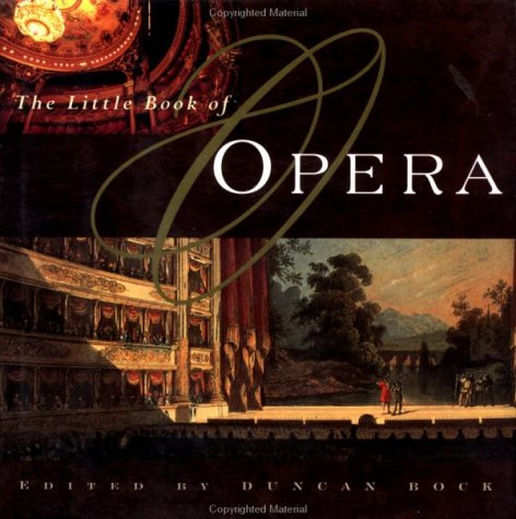 The Little Book of Opera - Duncan Bock