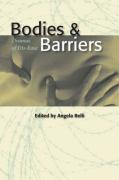Bodies and Barriers: Dramas of Dis-Ease
