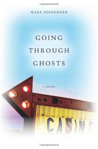 Going Through Ghosts (WEST WORD FICTION) - Mary Sojourner