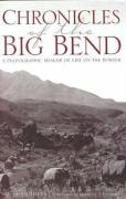 Chronicles of the Big Bend: A Photographic Memoir of Life on the Border - Smithers, W. D.