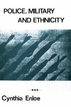 Police, Military, and Ethnicity: Foundations of State Power