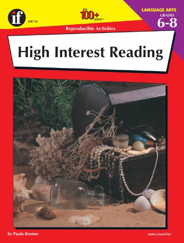 The 100+ Series High Interest Reading, Grades 6-8 - Paula Bremer