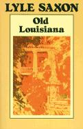 Old Louisiana