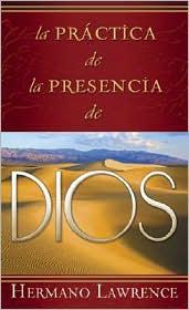 La Practica de La Presencia de Dios