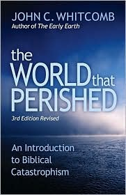 The World That Perished: An Introduction to Biblical Catastrophism