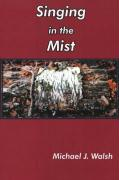 Singing in the Mist: Collected Poems