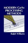 Modern GAAS Processing Methods