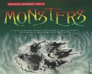 Monsters: 21 Stories of the Most Fantastic and Gruesome Creatures of All Time--With Exercises for Developing Reading Comprehensi