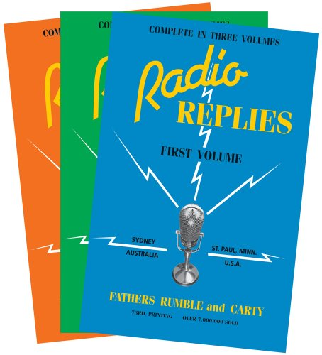 Radio Replies: Three Volume Set - Leslie Rumble; Charles M. Carty; Charles M Carty