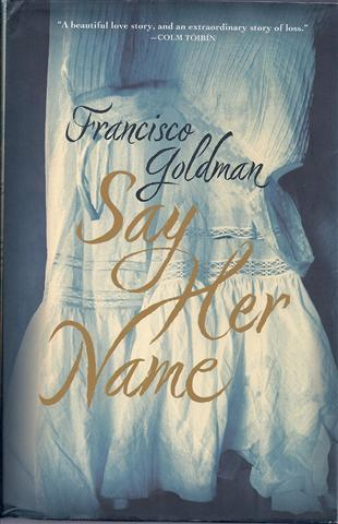 Say Her Name - Goldman, Francisco
