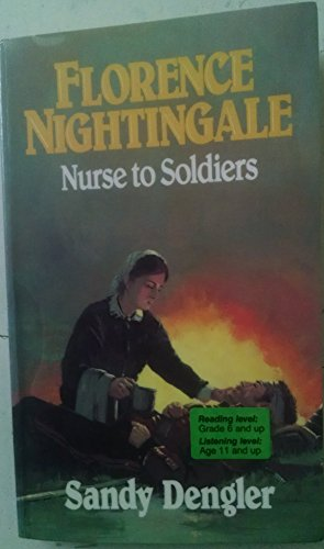 Florence Nightingale (Preteen Biography) - Sandy Dengler
