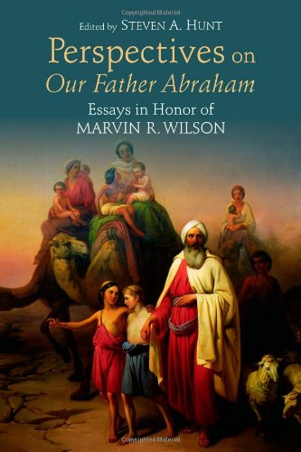 Perspectives on Our Father Abraham: Essays in Honor of Marvin R. Wilson - Steven A. Hunt