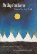 The Way of the Warrior: Stories of the Crow People