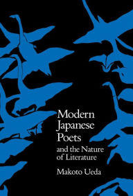 Modern Japanese Poets and the Nature of Literature