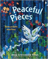 Peaceful Pieces: Poems and Quilts about Peace