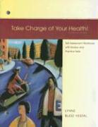 Take Charge of Your Health!: Self-Assessment Workbook with Review and Practice Tests - Donatelle, Rebecca J.