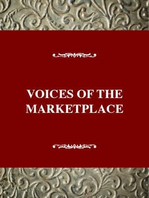 Studies in the American Thought and Culture Series: Voices of the Marketplace: Atc, 1830-1860