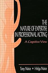 The Nature of Expertise in Professional Acting: A Cognitive View