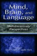 Mind, Brain, and Language: Multidisciplinary Perspectives - Banich