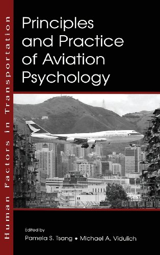 Principles and Practice of Aviation Psychology (Human Factors in Transportation) - Pamela S. Tsang; Michael A. Vidulich