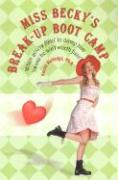 Miss Becky's Breakup Boot Camp